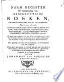Naam register of verzaameling van Nederduytsche boeken, die zedert [...] 1640. tot 1741. zyn uytgekomen