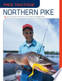 Pro TacticsTM  Northern Pike