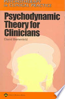 Psychodynamic Theory for Clinicians