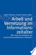 Arbeit und Vernetzung im Informationszeitalter