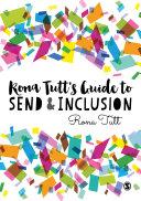 Rona Tutt's Guide to SEND & Inclusion