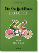 NYT Explorer. Route, Rail and Piste