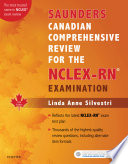 Saunders Canadian Comprehensive Review For The Nclex Rn