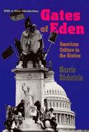 Ebook Gates of Eden Epub Morris Dickstein Apps Read Mobile