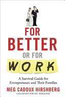 For Better Or For Work : family at the same time