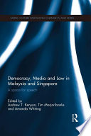 Democracy  Media and Law in Malaysia and Singapore