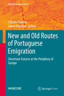 New and Old Routes of Portuguese Emigration Book