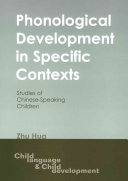 Phonological development in specific contexts