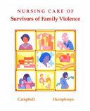 Nursing Care of Survivors of Family Violence