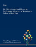 The Effect of Attentional Bias on the Psychological Adjustment of Breast Cancer Patients in Hong Kong