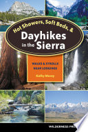 Hot Showers  Soft Beds  and Dayhikes in the Sierra