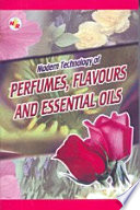 Modern Technology Of Perfumes  Flavours And Essential Oils  2Nd Edition