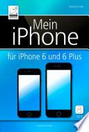Mein iPhone   f  r iPhone 6 und 6 Plus und iOS 8