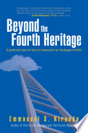 Beyond the Fourth Heritage