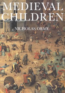 Medieval Children : in medieval england....