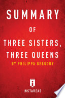 Summary Of Three Sisters Three Queens