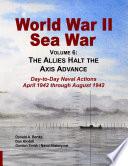 World War II Sea War, Vol 6: The Allies Halt the Axis Advance
