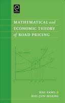 Mathematical And Economic Theory Of Road Pricing book