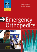 Emergency Orthopedics  Sixth Edition