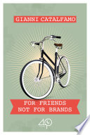 For Friends Not For Brands