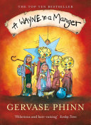 A Wayne In A Manger : nativity stories by gervase phinn. discover some...