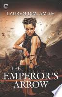 The Emperor s Arrow