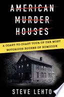 American Murder Houses
