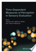 Time Dependent Measures of Perception in Sensory Evaluation
