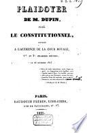 Plaidoyer pour le Constitutionnel, prononcé à l'audience de la Cour royale, 1re et 3e. chambres réunies, le 26 november 1825