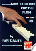 Jazz Exercises for the Piano  Volume 1