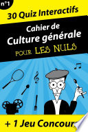 Cahier de culture générale Pour les Nuls #1