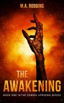 The Awakening by M. A. Robbins