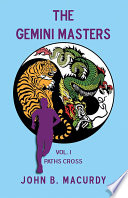 The Gemini Masters  Vol  I  Paths Cross