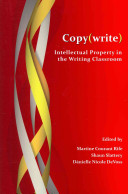Copy(write) : further inform the ways in which intellectual...
