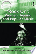 Rock On     Women  Ageing and Popular Music