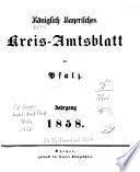 Königlich-bayerisches Kreis-Amtsblatt der Pfalz