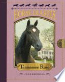 Horse Diaries  9  Tennessee Rose