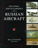 The Osprey encyclopedia of Russian aircraft
