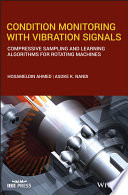 Condition Monitoring With Vibration Signals