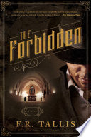 The Forbidden  A Novel