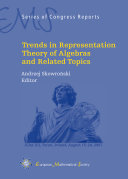 Trends in Representation Theory of Algebras and Related Topics