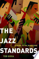 The Jazz Standards Important Jazz Compositions Is A Unique