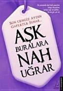 Ask Buralara Nah Ugrar