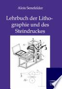 Lehrbuch der Lithographie und des Steindruckes
