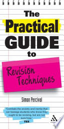 The Practical Guide to Revision Techniques