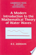 A Modern Introduction to the Mathematical Theory of Water Waves