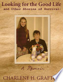 download ebook a memoir: looking for the good life and other stories of survival pdf epub