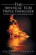 The 'Mystical' Tcm Triple Energizer Book