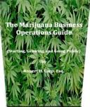 The Marijuana Business Operations Guide