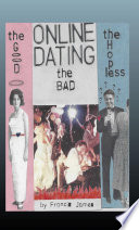 download ebook online dating: the good… the bad… the hopeless pdf epub